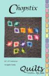 Chopstix Modern Quilt Pattern Front Cover